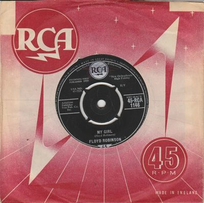 Floyd Robinson - My girl + Makin' love (Vinylsingle)
