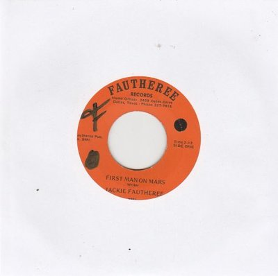Jackie Fautheree - First Man On Mars + One Life To Live (Vinylsingle)