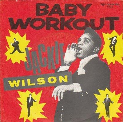 Jackie Wilson - Baby Workout + Lonely Teardrops (Vinylsingle)