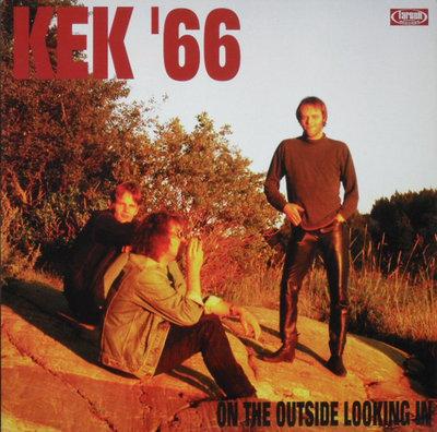 Kek '66 - On The Outside Looking In (Vinyl LP)