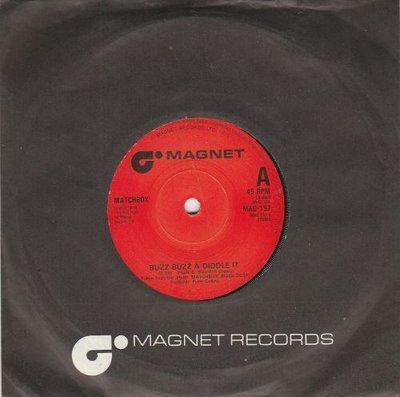 Matchbox - Buzz buzz a diddle it + Everybody needs a little (Vinylsingle)