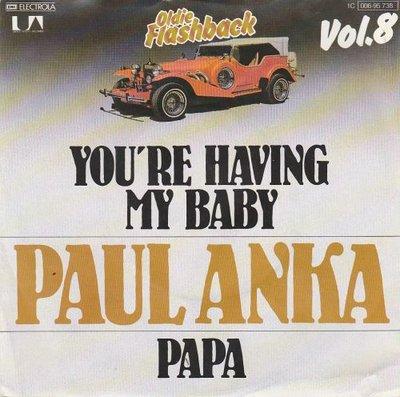 Paul Anka - You're having my baby + Papa (Vinylsingle)