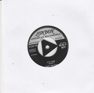 Ricky Nelson - It's late + Never be anyone else but you (Vinylsingle)