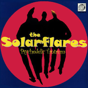 The Solarflares - Psychedelic Tantrum (Vinyl LP)