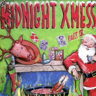 Various - It's Midnight Xmess Part III (Vinyl LP)