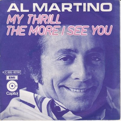 Al Martino - My hrill + The more I see you (Vinylsingle)