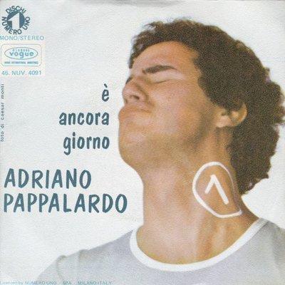 Adriano Pappalardo - E Ancora Giorno + Senza Anima (Vinylsingle)