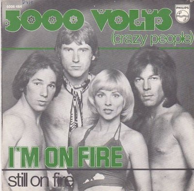 5000 Volts - I'm on fire + Still on fire (Vinylsingle)