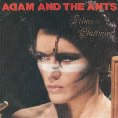 Adam Ant - Prince Charming + Christian D'or (Vinylsingle)