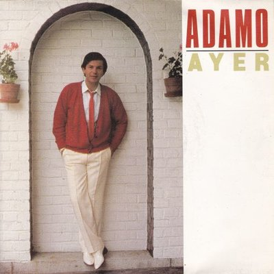 Adamo - Ayer + A mi que mas me da (Vinylsingle)