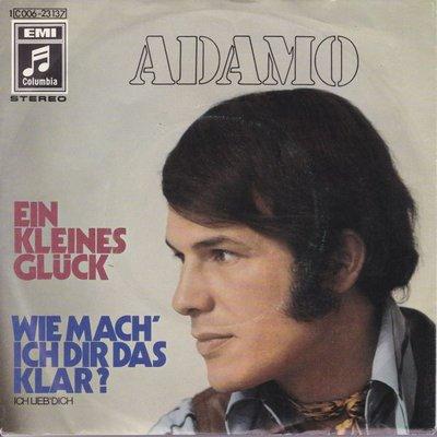 Adamo - Ein kleines gluck + Wie mach ich dir das klar (Vinylsingle)