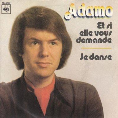 Adamo - Et si elle voous demande + Je danse (Vinylsingle)