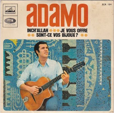 Adamo - Inch allah + Je vous offre + Sont-ce vos bijoux (Vinylsingle)