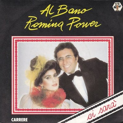 Al Bano & Romina Power - Ci Sara' + Quando Un Amore Se Ne Va (Vinylsingle)