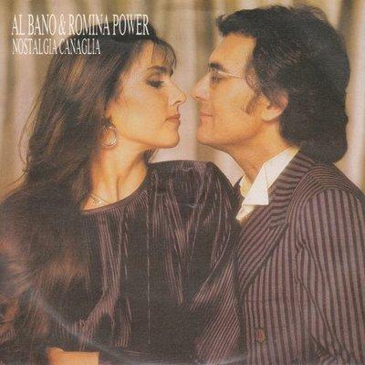 Al Bano & Romina Power - Nostalgia Canaglia + Caro Amore (Vinylsingle)