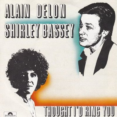 Alain Delon & Shirley Bassy - Thought I'd ring you + (instr.) (Vinylsingle)