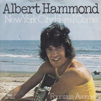Albert Hammond - New York city here I come + Fountain avenue (Vinylsingle)