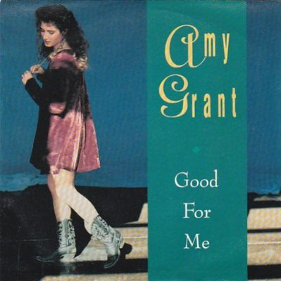 Amy Grant - Good for me + ( Dance mix) (Vinylsingle)