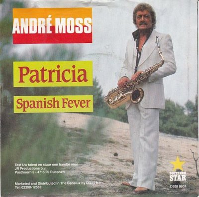 Andre Moss - Patricia + Spanish fever (Vinylsingle)