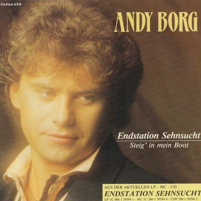 Andy Borg - Enstation Sehnsucht + Steig' In Mein Boot (Vinylsingle)