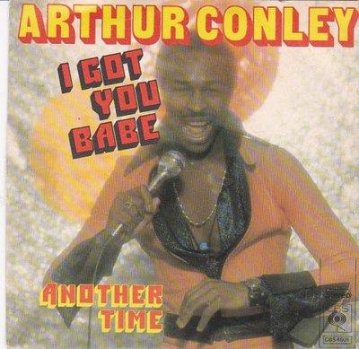 Arthur Conley - I got you babe + Another time (Vinylsingle)