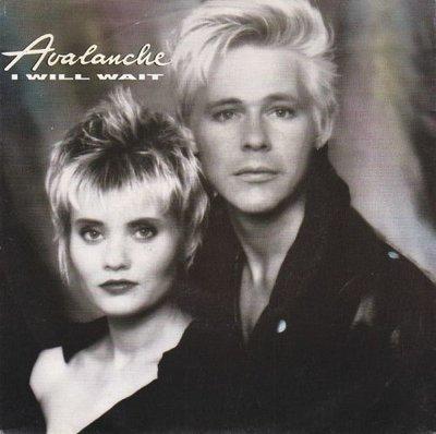 Avalanche - I Will Wait + My Cherie (Vinylsingle)
