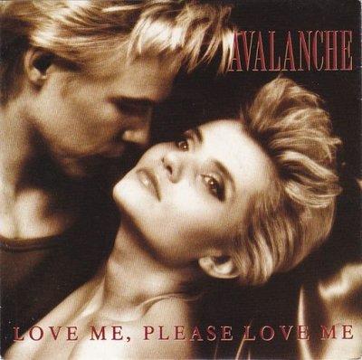 Avalanche - Love Me, Please Love Me + I Miss You (Vinylsingle)