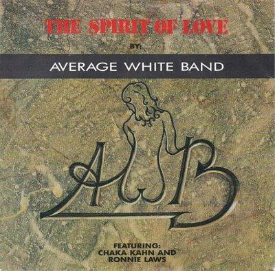 Average White Band - Spirit of love + (dub mix) (Vinylsingle)