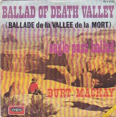 Burt Mackay - Ballad of death valley + Eagle pass ballad (Vinylsingle)