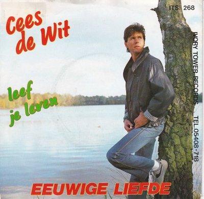 Cees de Wit - Eeuwige liefde + Leef je leven (Vinylsingle)