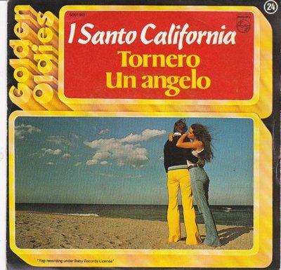 I santo california - Tornero + Un angelo (Vinylsingle)