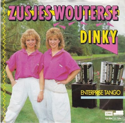 Zusjes Wouterse - Dinky + Enterprise tango (Vinylsingle)