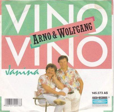 Arno & Wolfgang - Vino, Vino + Janina (Vinylsingle)