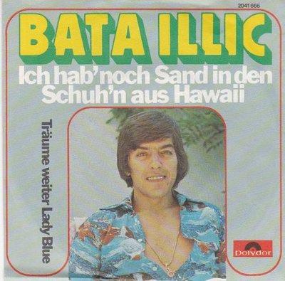 Bata Illic - Ich hab noch sand in den schuh aus Hawaii + Traume (Vinylsingle)