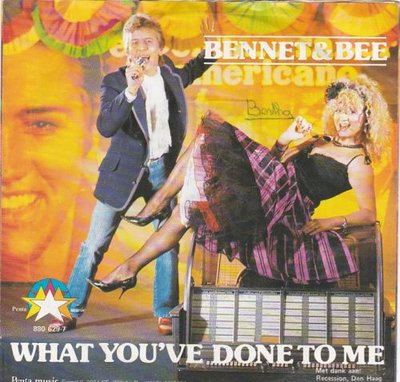 Bennet & Bee - What you've done to me + Dancin'  together (Vinylsingle)