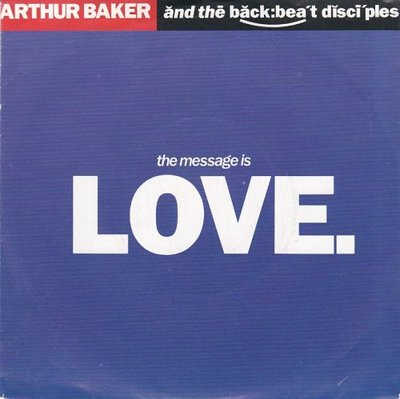 Arthur Baker - Love is the message + (cupid mix) (Vinylsingle)