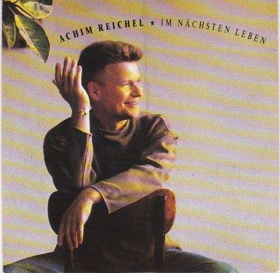 Achim Reichel - Im nachsten leben + Chic-o-mat (Vinylsingle)
