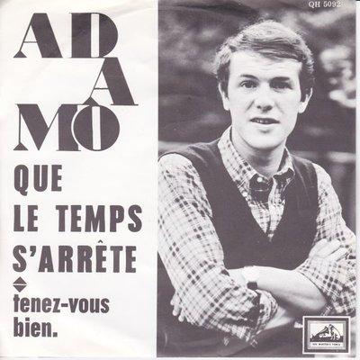 Adamo - Que le temps s'arrete + Tenez vous bien (Vinylsingle)