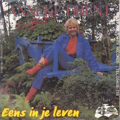 Anneke Drent - Eens in je leven + Een matroos is ook een zeeman (Vinylsingle)
