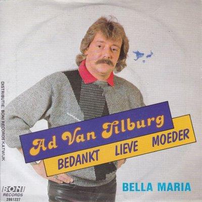 Ad van Tilburg - Bedankt lieve moeder + Bella Maria (Vinylsingle)