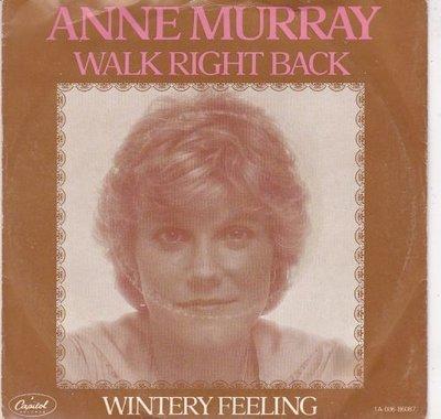 Anne Murray - Walk right back + Wintery feeling (Vinylsingle)