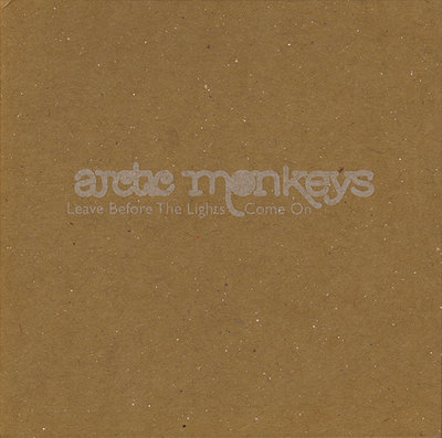 Arctic Monkeys - Leave Before The Lights Come On + Baby I'm Yours (Vinylsingle)