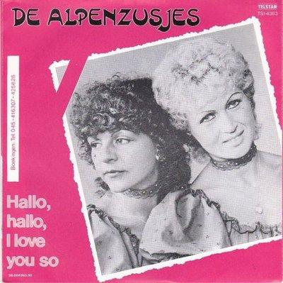 Alpenzusjes - Waarom doet verliefd zijn zo zeer + Hallo. Hallo. I love you so (Vinylsingle)