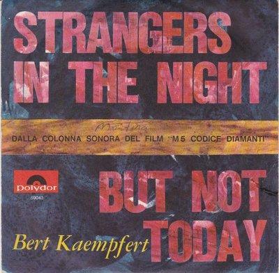 Bert Kaempfert - Strangers in the night + But not today (Vinylsingle)