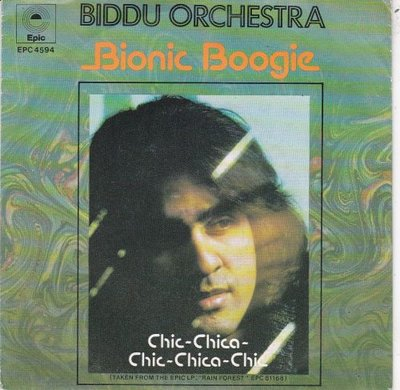 Biddu Orchestra - Bionic Boogie + Chic-Chica-Chic-Chica-Chic (Vinylsingle)