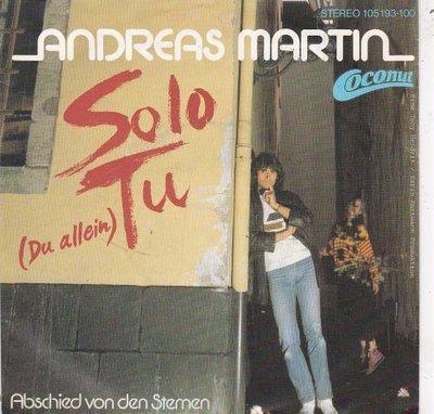 Andreas Martin - Solo Tu (Du Allein) + Abschied Von Den Sternen (Vinylsingle)