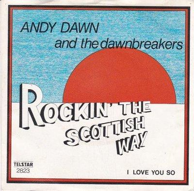 Andy Sawn - Rockin' The Scottish Way + I Love You So (Vinylsingle)