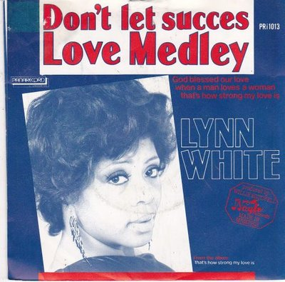 Lynn White - Don't let succes + Love medley (Vinylsingle)