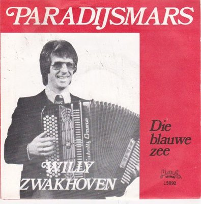 Willy Zwakhoven - Paradijsmars + Die blauwe zee (Vinylsingle)