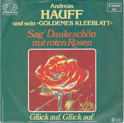 Andreas Hauff - Sag' Dankeschon Mit Roten Rosen + Gluck Auf, Gluck Auf (Vinylsingle)